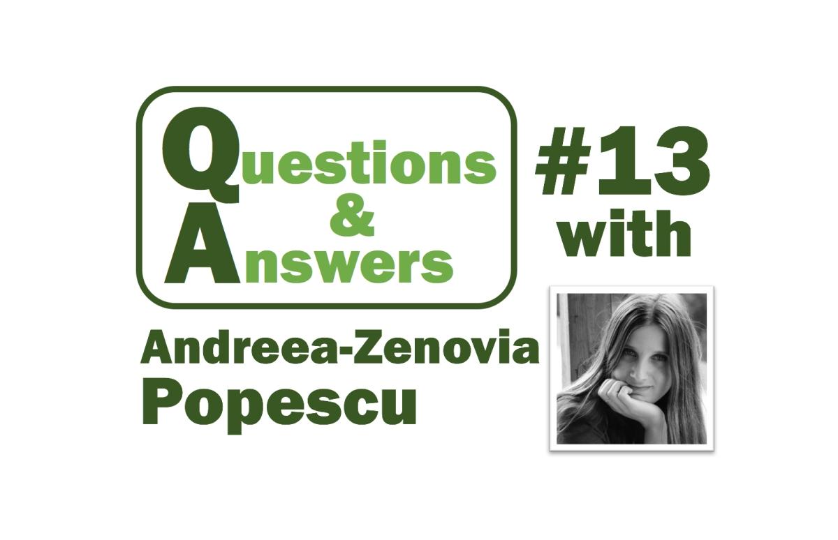 Q&A with Andreea-Zenovia Popescu
