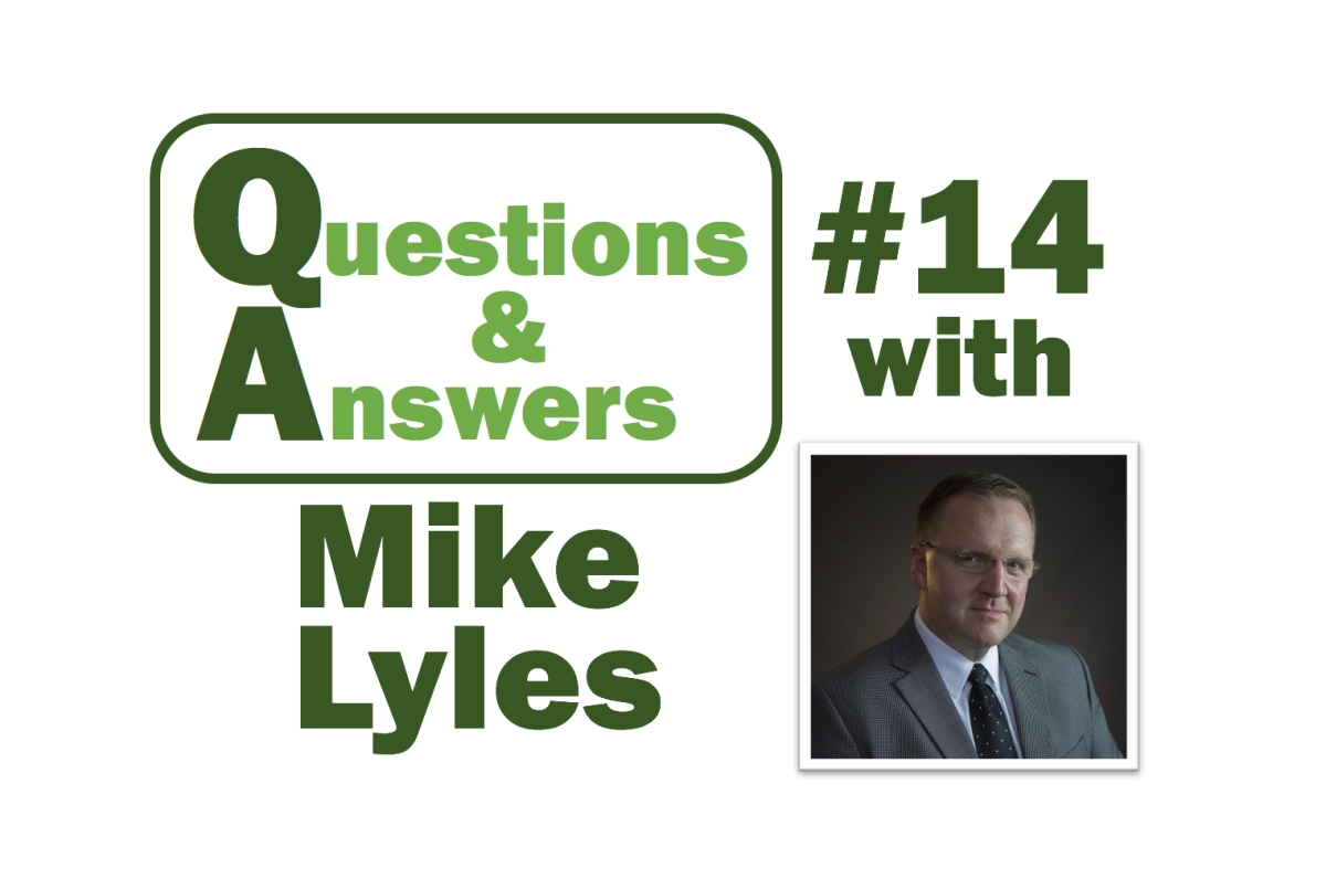 Q&A with Mike Lyles